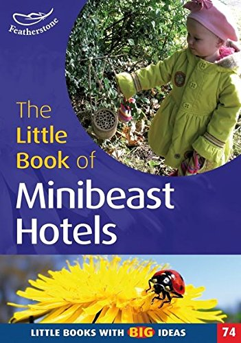 Little Book of Mini Beast Hotels (Little Books) (1408140497) by Ann Roberts