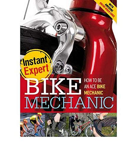 Bike Mechanic: How to be an Ace Bike Mechanic: Mason, P