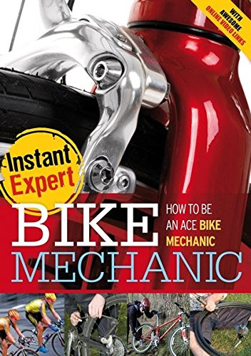 9781408142370: Bike Mechanic (Instant Expert)