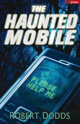 The Haunted Mobile (Wired): Robert Dodds