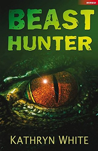 9781408142653: Beast Hunter (Wired)