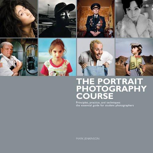 9781408145425: Portrait Photography Course: Principles, Practice, and Techniques