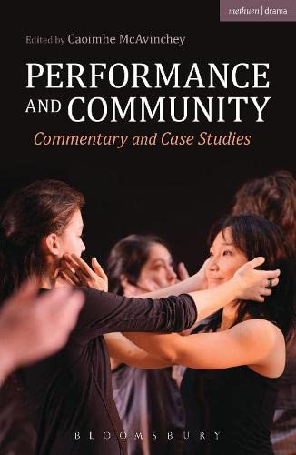 9781408146422: Performance and Community: Commentary and Case Studies