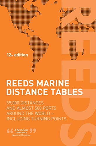 9781408146460: Reeds Marine Distance Tables: 59,000 distances and 500 ports around the world (Reeds Professional)