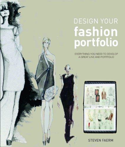 Design Your Fashion Portfolio: Faerm, Steven