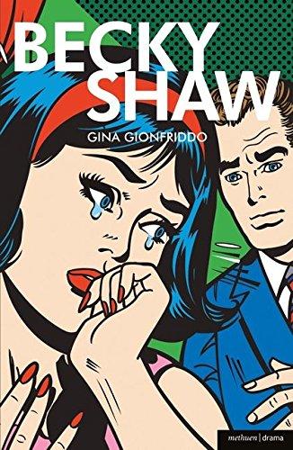 9781408147016: Becky Shaw (Modern Plays)