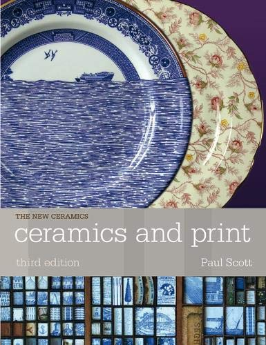 9781408151495: Ceramics and Print (New Ceramics)