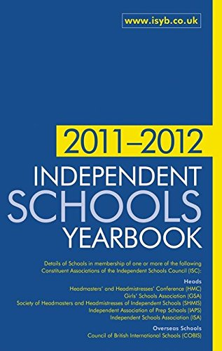 9781408152065: Independent Schools Yearbook 2011-2012: The Bible for Information on Independent Schools (Independent Schools Yearbook: Boys' Schools and Girls' Schoo)