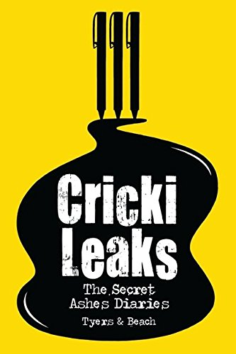 9781408152409: CrickiLeaks: The Secret Ashes Diaries