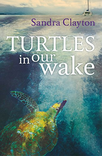 9781408152829: Turtles in Our Wake