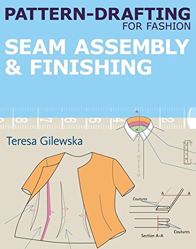 9781408153895: Pattern-Drafting for Fashion: Seam Assembly & Finishing: Seam Assembly & Finishing: 4