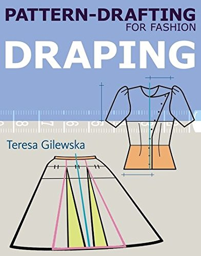 9781408153901: Pattern-drafting for Fashion: Draping