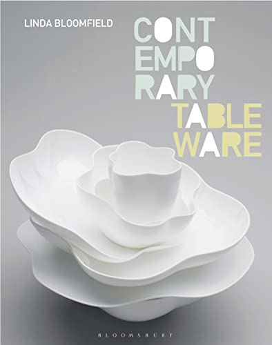 Contemporary Tableware: Bloomfield, Linda