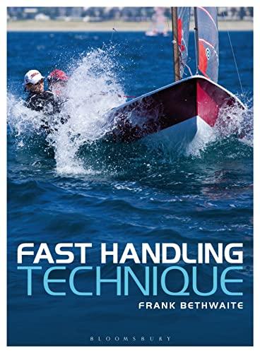 Fast Handling Technique: Bethwaite, Frank