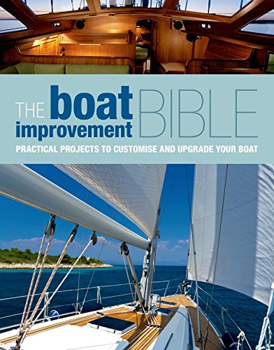 9781408154199: The Boat Improvement Bible: Practical Projects to Customise and Upgrade your Boat