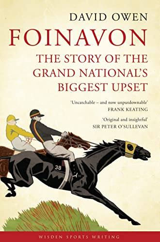 9781408154755: Foinavon: The Story of the Grand National's Biggest Upset (Wisden Sports Writing)
