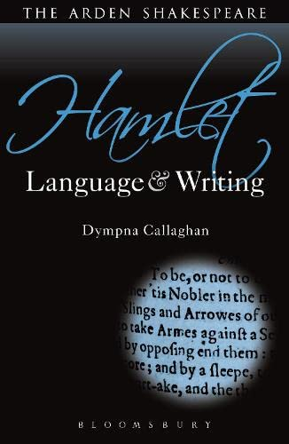 Hamlet: Language and Writing (Arden Student Skills: Callaghan, Dympna