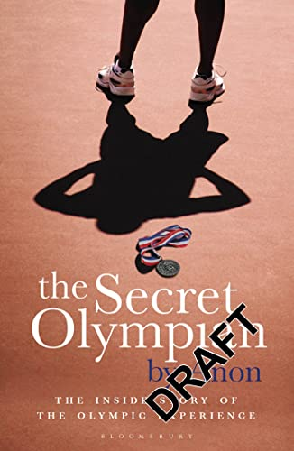 9781408154922: The Secret Olympian: The Inside Story of the Olympic Experience