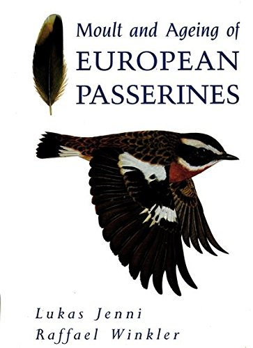 9781408155547: Moult and Ageing of European Passerines