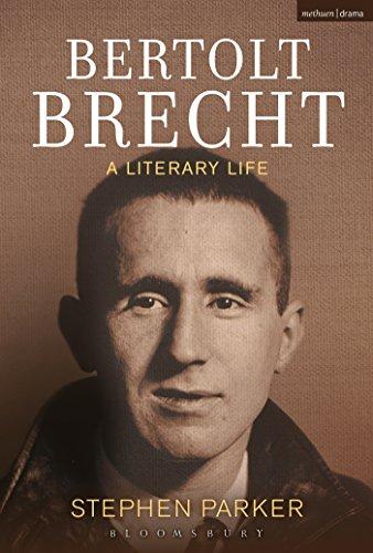 Bertolt Brecht: A Literary Life (Hardcover): Stephen Parker
