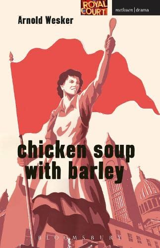 9781408156605: Chicken Soup with Barley (Modern Plays)