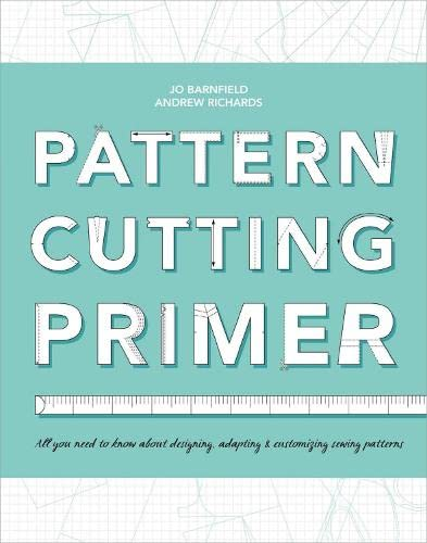 9781408156674: The Pattern Cutting Primer