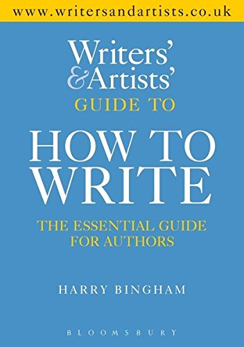 9781408157176: The Writers and Artists Guide to How to Write