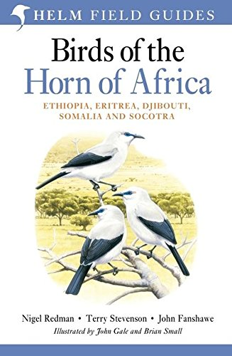 9781408157350: Birds of the Horn of Africa: Ethiopia, Eritrea, Djibouti, Somalia and Socotra (Helm Field Guides)