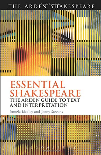 9781408158739: Essential Shakespeare: The Arden Guide to Text and Interpretation (Arden Shakespeare)