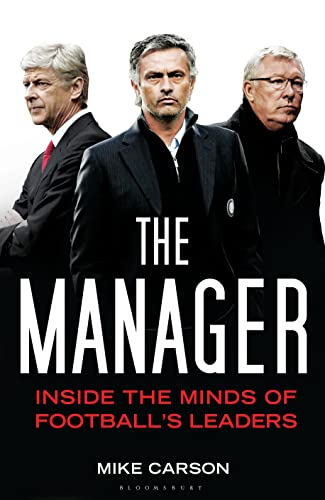 9781408158821: The Manager: Inside the Minds of Football's Leaders