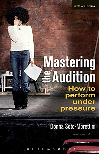 9781408160619: Mastering the Audition: How to perform under pressure