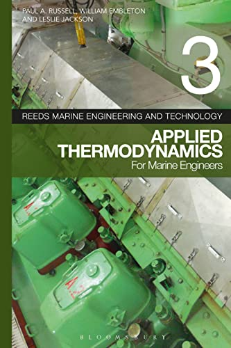9781408160749: Reeds Vol 3: Applied Thermodynamics for Marine Engineers (Reeds Marine Engineering and Technology Series)
