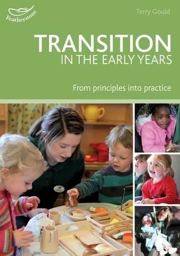 9781408163962: Transition in the Early Years: From principles to practice