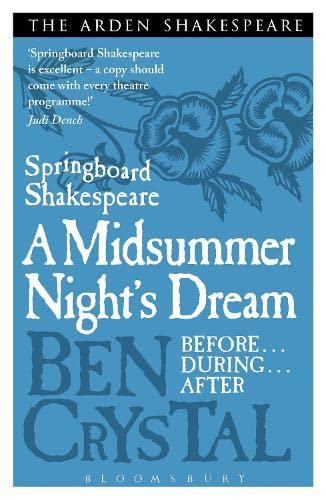 Springboard Shakespeare: A Midsummer Night's Dream (1408164639) by Ben Crystal