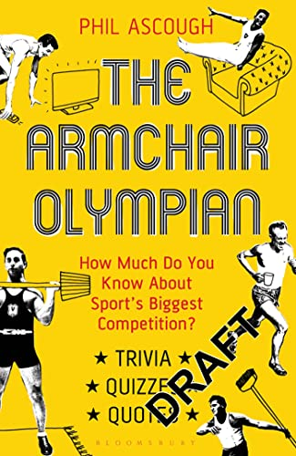 9781408164761: The Armchair Olympian: How much do you know about sport's biggest competition?