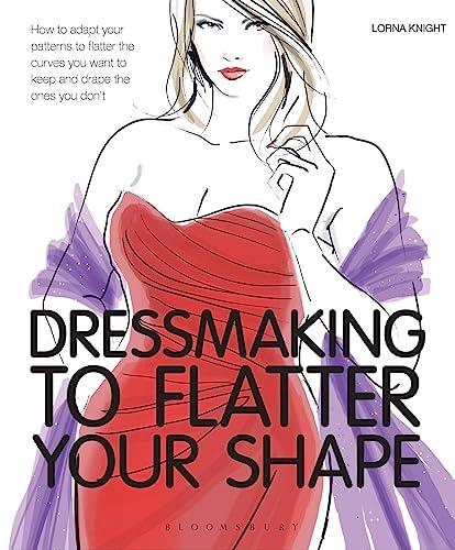 9781408170885: Dressmaking to Flatter Your Shape