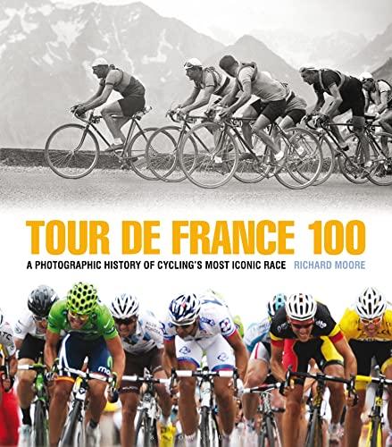 9781408170960: Tour de France 100