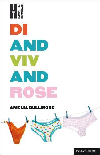 9781408171219: Di and Viv and Rose (Modern Plays)