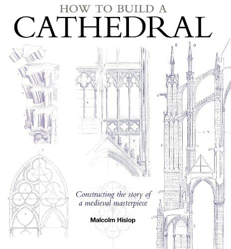 9781408171776: How to Build a Cathedral