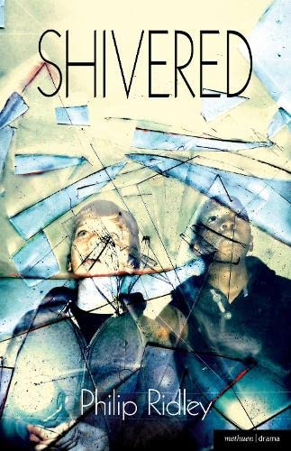 9781408172599: Shivered (Modern Plays)