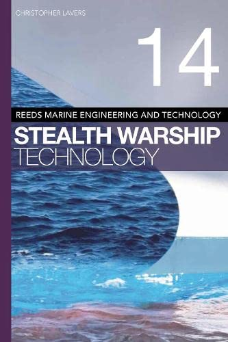 9781408175255: Reeds Vol 14: Stealth Warship Technology (Reeds Marine Engineering and Technology Series)