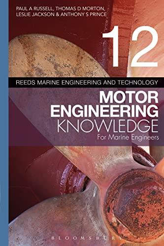 9781408175996: Reeds Vol 12 Motor Engineering Knowledge for Marine Engineers (Reeds Marine Engineering and Technology Series)