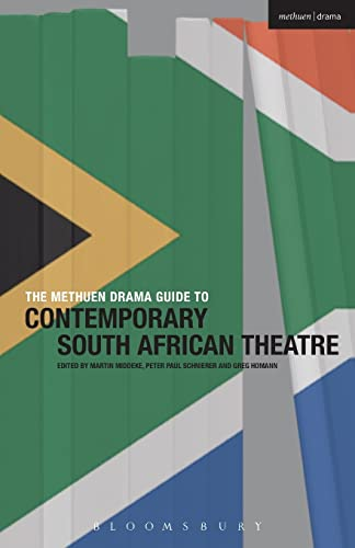 9781408176696: The Methuen Drama Guide to Contemporary South African Theatre