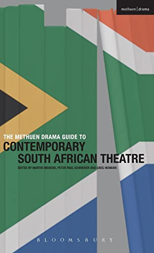9781408176702: The Methuen Drama Guide to Contemporary South African Theatre