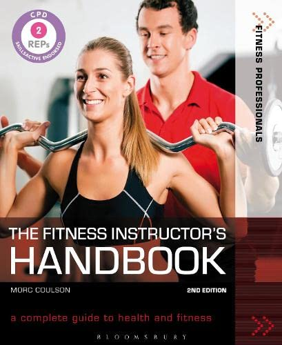 9781408178263: The Fitness Instructor's Handbook: A Complete Guide to Health and Fitness (Fitness Professionals)