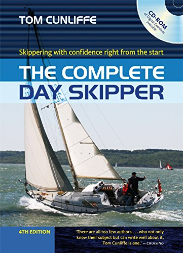 9781408178546: The Complete Day Skipper: Skippering with confidence right from the start