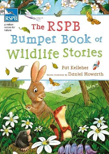 Rspb Bumper Book of Wildlife Stories: Kelleher, Pat, Howarth,