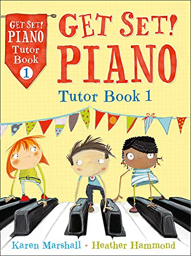 9781408179468: Get Set! Piano – Get Set! Piano Tutor Book 1