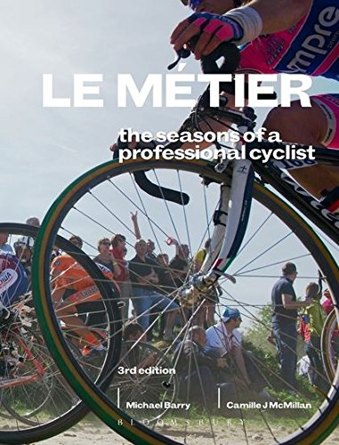 9781408181676: Le Metier 3rd edition: The Seasons of a Professional Cyclist (Rouleur)