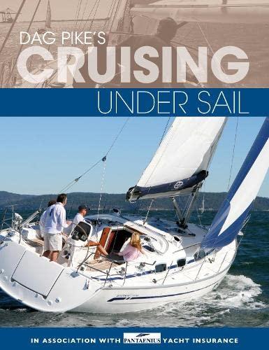 9781408181898: Dag Pike's Cruising Under Sail